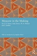 Moscow in the Making - Ernest Simon