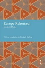 Europe Rehoused - Elizabeth Denby