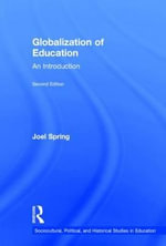 Globalization of Education : An Introduction - Joel Spring