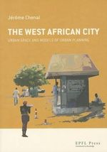 The West African City - Jerome Chenal