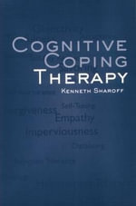 Cognitive Coping Therapy - Kenneth Sharoff