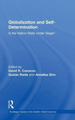 Globalization and Self-Determination : Is the Nation-State Under Siege? - David R. Cameron