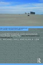 Understanding and Managing Tourism Impacts : An Integrated Approach - C. Michael Hall