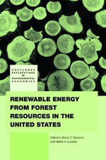 Renewable Energy from Forest Resources in the United States : Energy Law in Transition