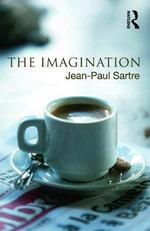 The Imagination - Jean-Paul Sartre