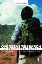 Overseas Research : A Practical Guide - Christopher B. Barrett