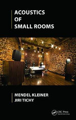 Acoustics of Small Rooms - Mendel Kleiner