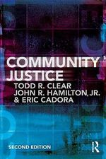 Community Justice - Todd R. Clear