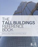 The Tall Buildings Reference Book : Architects and Planners