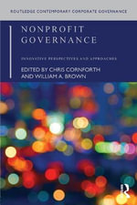 Non-Profit Governance : Innovative Perspectives and Approaches