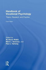 Handbook of Vocational Psychology : Theory, Research, and Practice