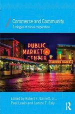 Commerce and Community : Ecologies of Social Cooperation