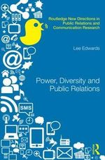Power, Diversity and Public Relations - Lee Edwards