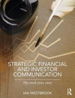 Strategic Financial and Investor Communications : The Stock Price Story - Ian Westbrook