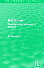 Rastaman : The Rastafarian Movement in England - Ernest Cashmore