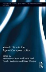 Visualization in the Age of Computerization