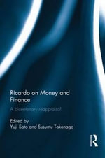 Ricardo on Money and Finance : A Bicentenary Reappraisal
