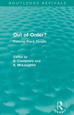 Out of Order? : Policing Black People