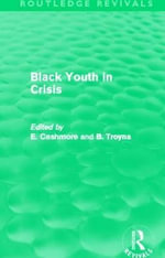 Black Youth in Crisis : Policing Black People