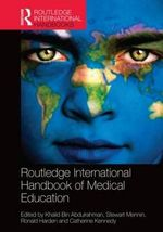 Routledge International Handbook of Medical Education : Global Perspectives and Best Practices