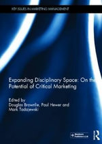 Expanding Disciplinary Space : On the Potential of Critical Marketing