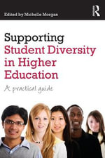 Supporting Student Diversity in Higher Education : A Practical Guide