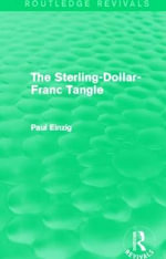 The Sterling-Dollar-Franc Tangle - Paul Einzig