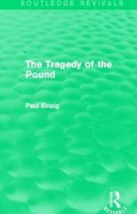 The Tragedy of the Pound - Paul Einzig