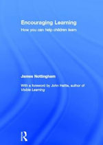 Encouraging Learning : A Practical Guide - James Nottingham