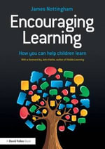 Encouraging Learning - James Nottingham