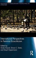 International Perspectives in Feminist Ecocriticism : Making a Difference