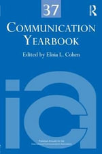 Communication Yearbook 37 : Young Masculinities and Femininities