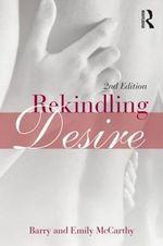 Rekindling Desire - Barry McCarthy