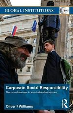 Corporate Social Responsibility : The Role of Business in Sustainable Development - Oliver F. Williams