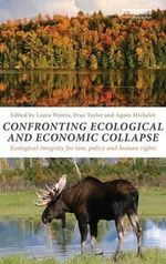 Confronting Ecological and Economic Collapse : Ecological Integrity for Law, Policy and Human Rights