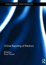Online Reporting of Elections : Tensions Across the Forty-ninth Parallel in the Gr...