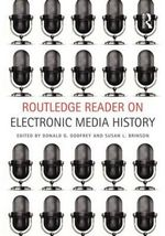 Routledge Reader on Electronic Media History