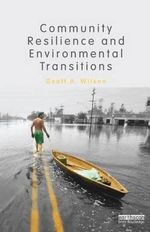 Community Resilience and Environmental Transitions - Geoff A. Wilson