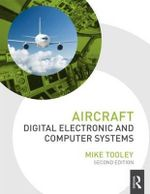 Aircraft Digital Electronic and Computer Systems - Mike Tooley
