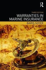 Warranties in Marine Insurance - Baris Soyer