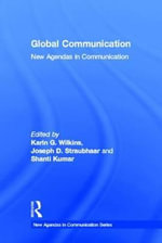 Global Communication : New Agendas in Communication