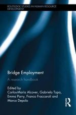 Bridge Employment : A Research Handbook