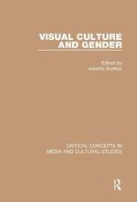 Visual Culture and Gender : Visual Culture and Gender, 4-vol. set