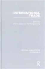 International Trade : Critical Concepts in Economics
