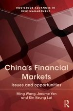 China's Financial Markets : Issues and Opportunities - Ming Wang