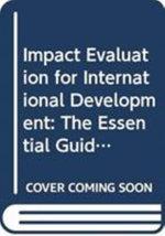 Impact Evaluation for International Development : The Essential Guide - Maren Duvendack
