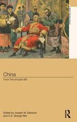 China : How the Empire Fell