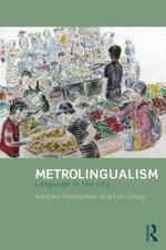 Metrolingualism : Language in the City - Alastair Pennycook