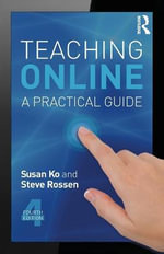 Teaching Online : A Practical Guide - Susan Ko