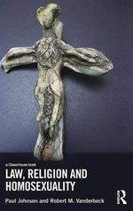 Law, Religion and Homosexuality - Paul Johnson